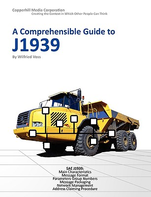 A Comprehensible Guide to J1939 By Voss, Wilfried